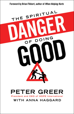 Spiritual Danger of Doing Good