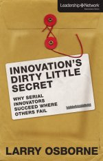 Innovations-Dirty-Little-Secret-by-Larry-Osborne
