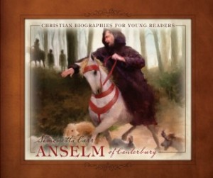 Anselm of Canterbury by Simonetta Carr