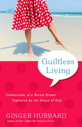 Guiltless-Living-by-Ginger-Hubbard
