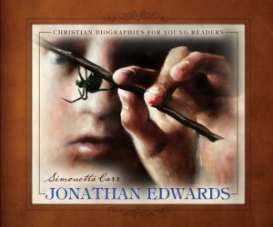 Jonathan Edwards by Simonetta Carr