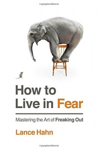 how-to-live-in-fear