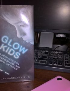 Glow Kids, Screens, and Education