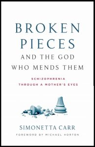 Broken Pieces and the God Who Mends Them by Simonetta Carr